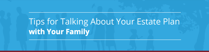 header for infographic on tips for discussing estate plan